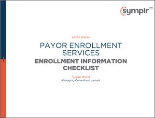Enrollment Information Checklist | symplr White Papers