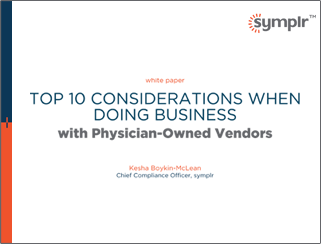Doing Business with Physician-Owned Vendors | symplr