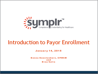 Intro to Payor Enrollment | symplr Webcasts