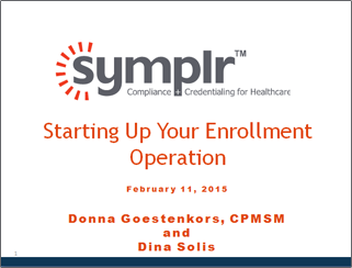 Starting up Your Enrollment Operation | symplr Webcasts