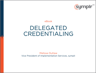 Delegated Credentialing eBook | symplr White Papers