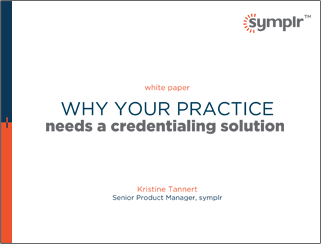Why Your Practice Needs a Credentialing Solution
