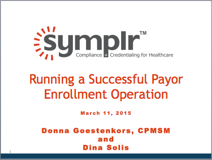 Running a Successful Payor Enrollment Operation | symplr Webcasts