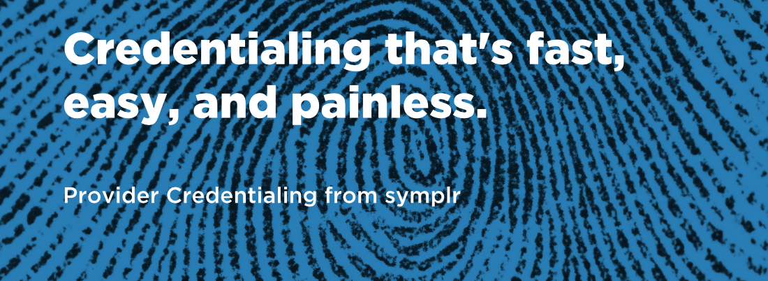 Provider Credentiling from symplr