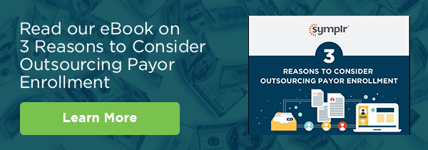 3-Reasons-to-Consider-Outsourcing-Payor-Enrollment_CTA