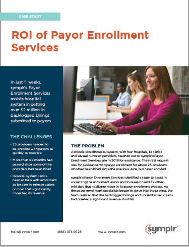 ROI of Payor Enrollment Services