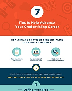 7 Tips to Help Advance Your Credentialing Career Infographic | symplr