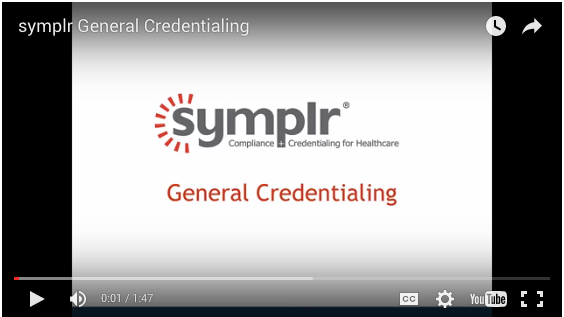 Video | General Credentialing from symplr
