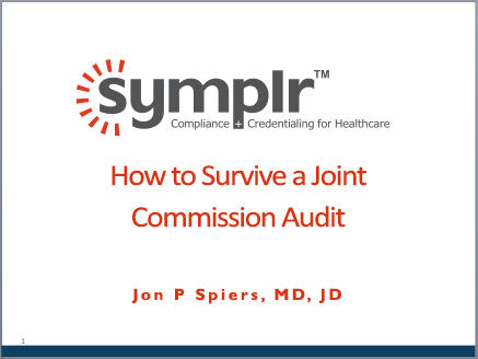 Webinar Recording | How to Survive a Joint Commission Audit