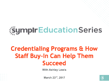 Webinar Recording | Credentialing Programs & How Staff Buy-In Can Help Them Succeed