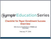 Checklist for Payor Enrollment Success Overview | symplr Webcasts