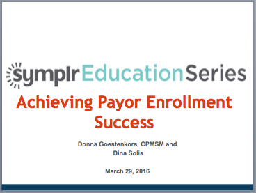 Webinar Recording | Achieving Payor Enrollment Success