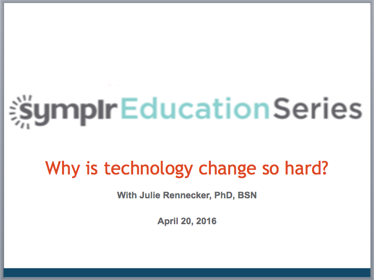 Why is Technology Change So Hard | symplr Webcasts
