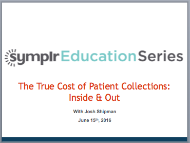 The True Cost of Patient Collections | symplr Webcasts