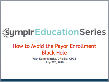 How to Avoid the Payor Enrollment Black Hole | symplr Webcasts