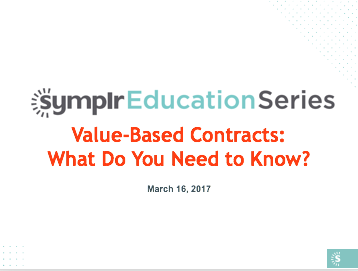 Webinar Recording | Value-Based Contracts: What Do You Need to Know