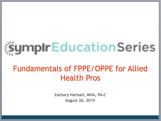 Webcast: Fundamentals of FPPE/OPPE for Allied Health | symplr