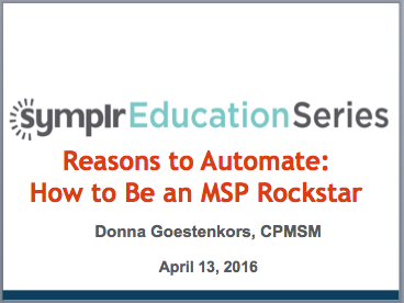Reasons to Automate: How to be an MSP Rockstar | symplr Webcasts