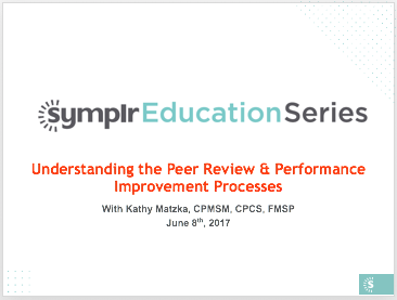 Webinar Recording | Understanding the Peer Review & Performance Improvement Processes