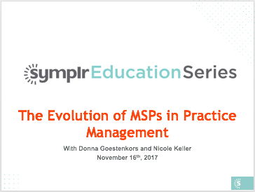Webinar Recording | The Evolution of MSPs in Practice Management