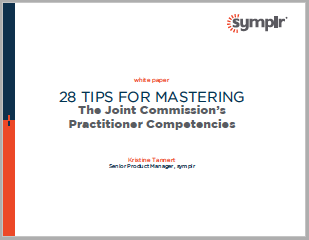 White Paper | 28 Tips for Mastering The Joint Commission's Practitioner Competencies