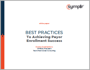 White Paper | Best Practices for Provider Enrollment Success