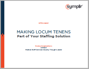 Making Locum Tenens Part of Your Staffing Solution | symplr White Papers