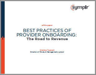 Best Practices of Provider Onboarding: The Road to Revenue | symplr White Papers