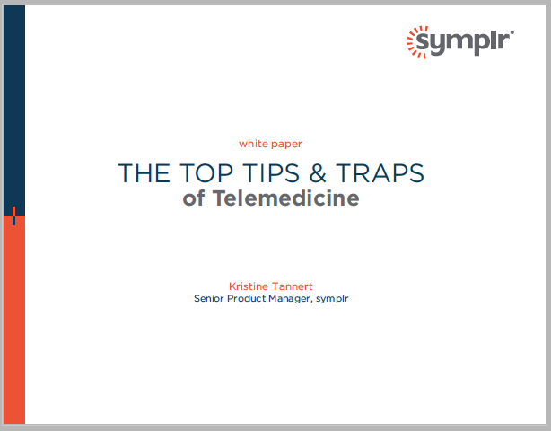 Top Tips & Traps of Telemedicine | symplr White Papers