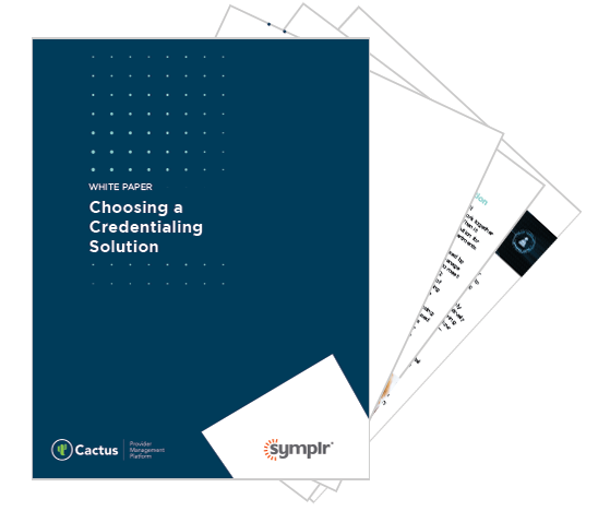 Choosing a Credentialing Solution | symplr White Papers