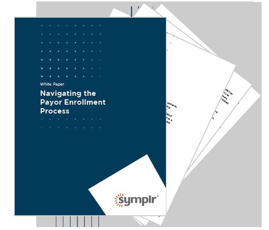 Navigating the Payor Enrollment Process