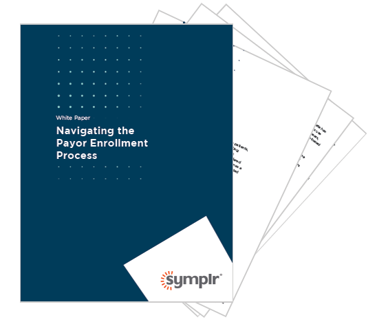 White Paper | Navigating the Payor Enrollment Process