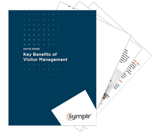 White Paper | Key Benefits of  Visitor Management