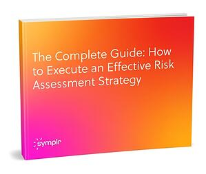ebook_The_Complete_Guide_How_to_Execute_an_Effective_Risk_Assessment_Strategy_staged